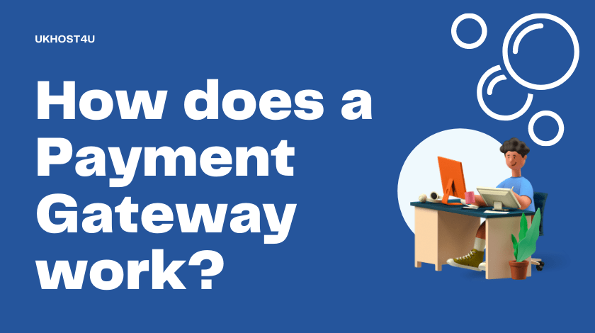 How does a Payment Gateway work in Ecommerce?