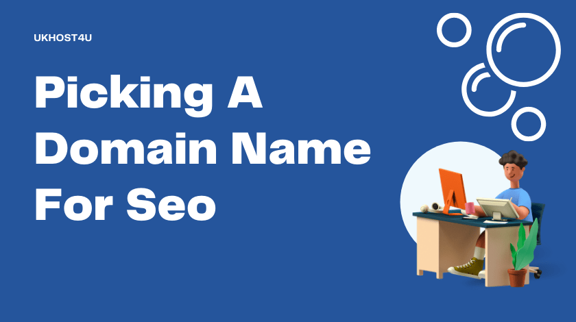 Picking A Domain Name For Seo